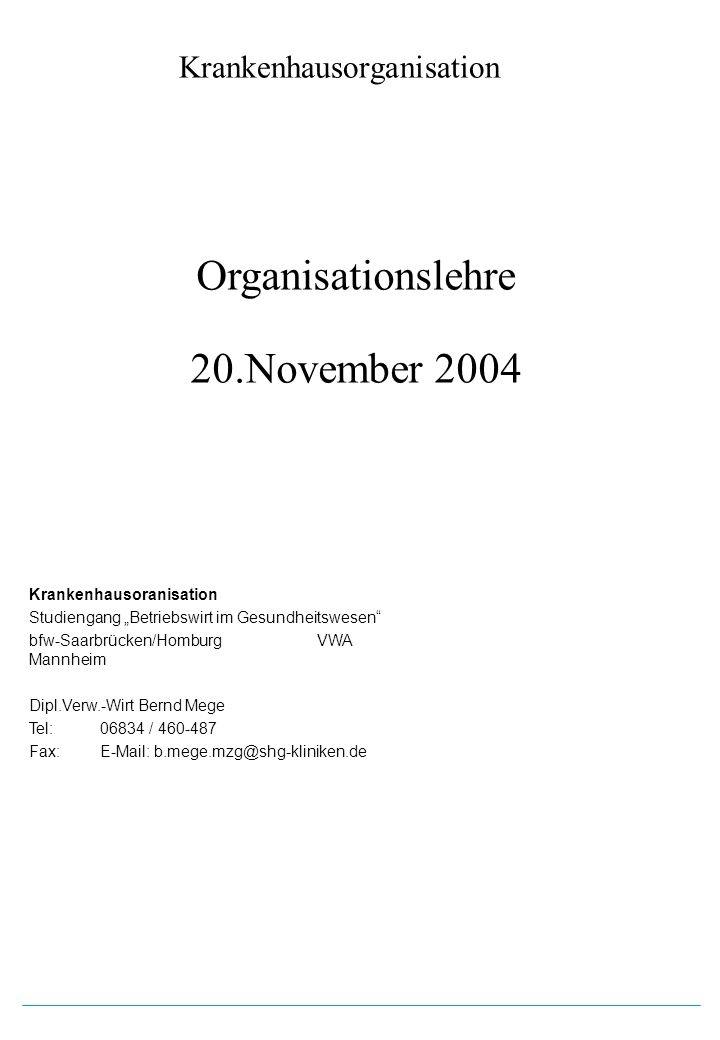 Organisationslehre 20.November 2004
