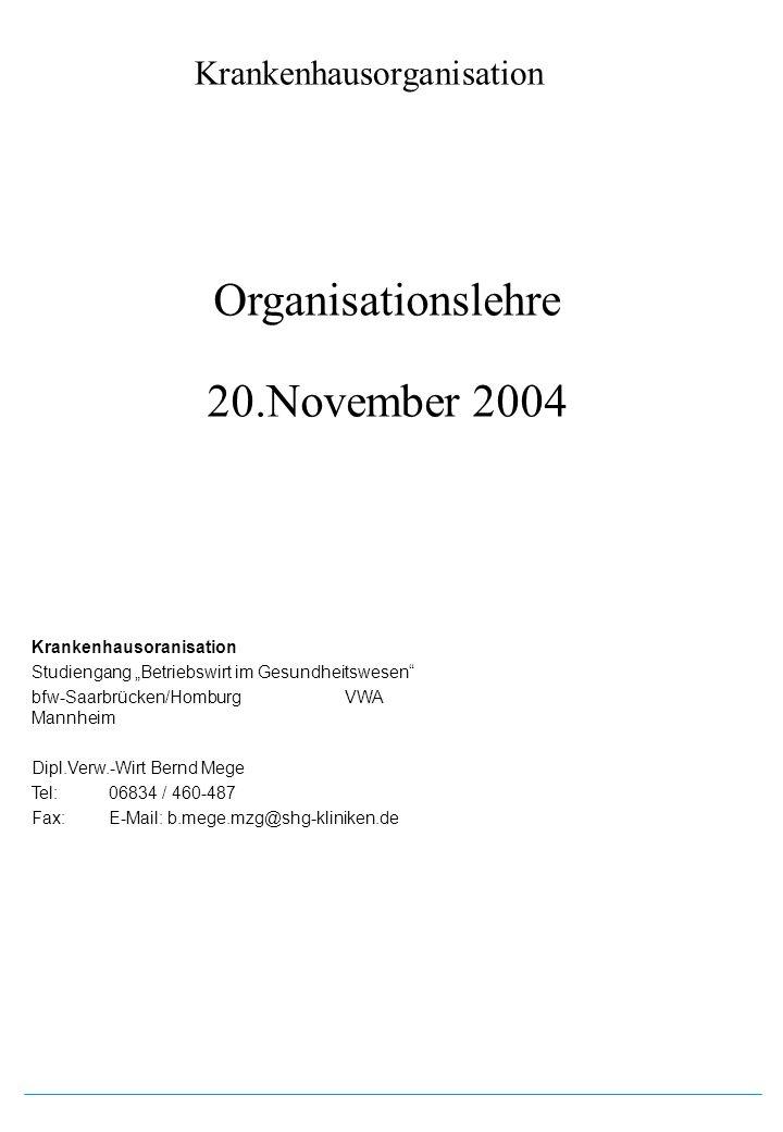 Organisationslehre 20.November 2004