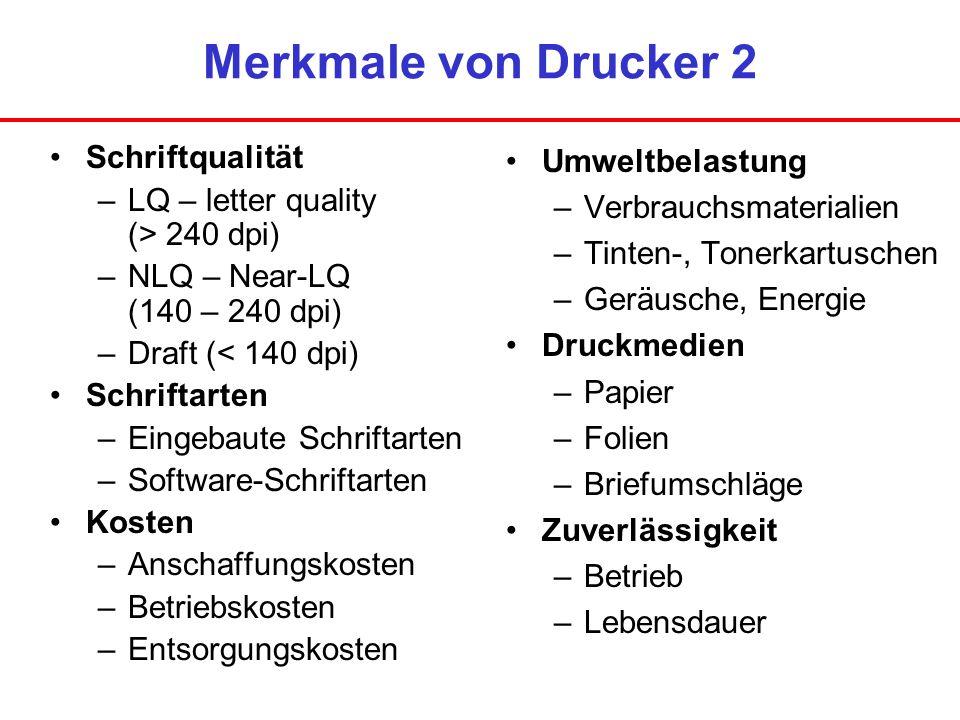 Merkmale von Drucker 2 Schriftqualität