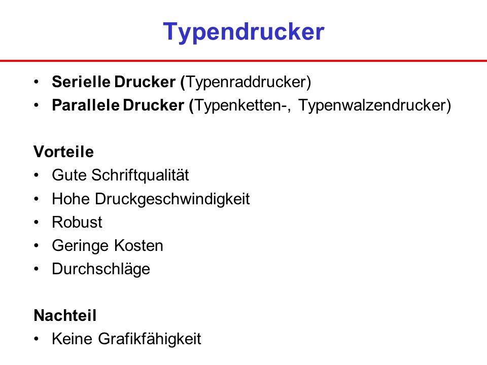 Typendrucker Serielle Drucker (Typenraddrucker)