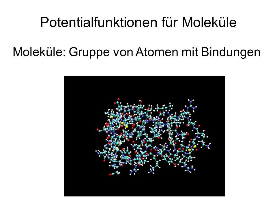 Potentialfunktionen für Moleküle