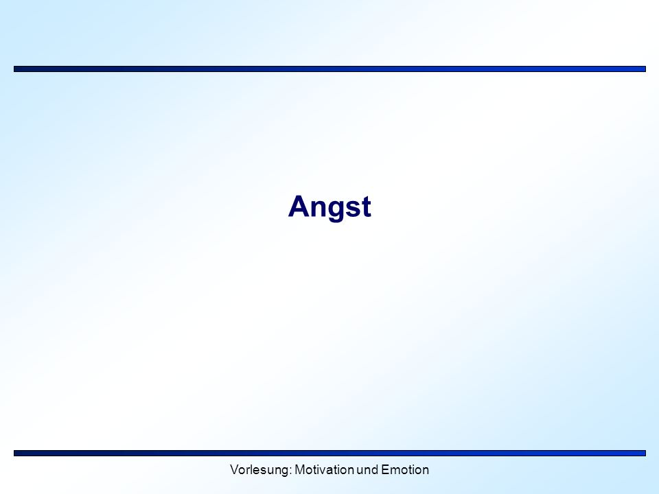 Vorlesung: Motivation und Emotion