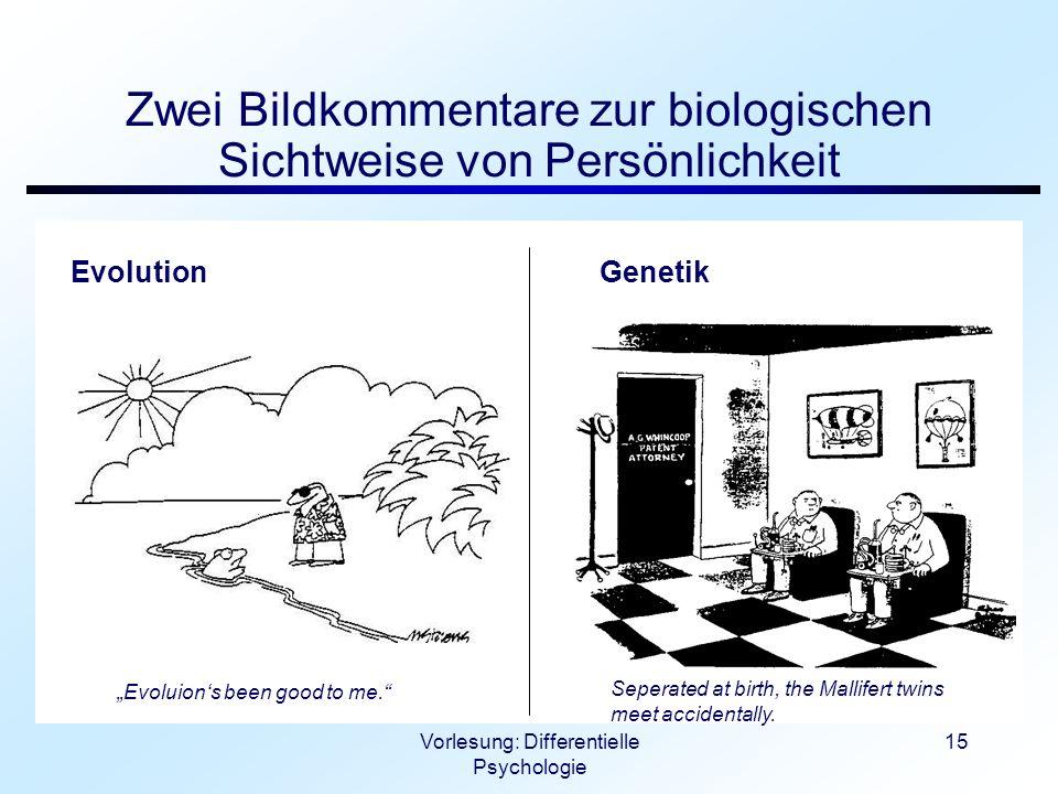 Zwei Bildkommentare zur biologischen Sichtweise von Persönlichkeit