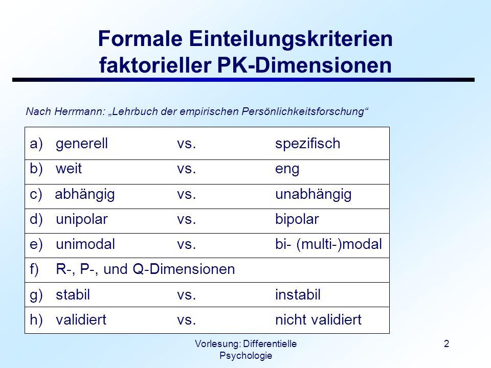 Formale Einteilungskriterien faktorieller PK-Dimensionen