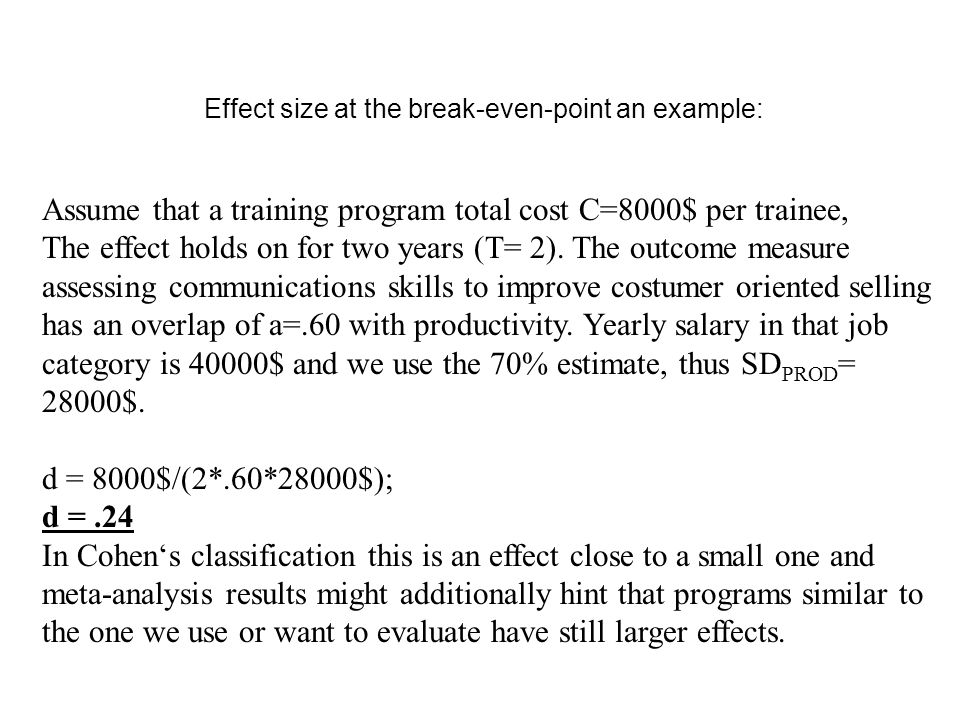 Effect size at the break-even-point an example: