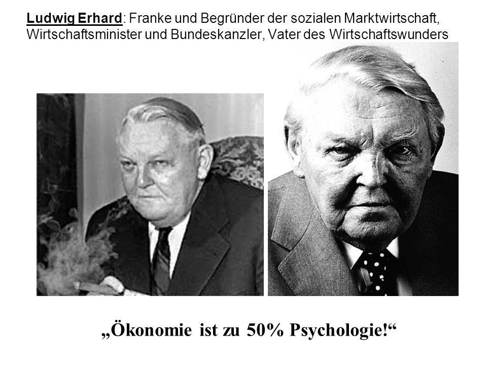 """Ökonomie ist zu 50% Psychologie!"