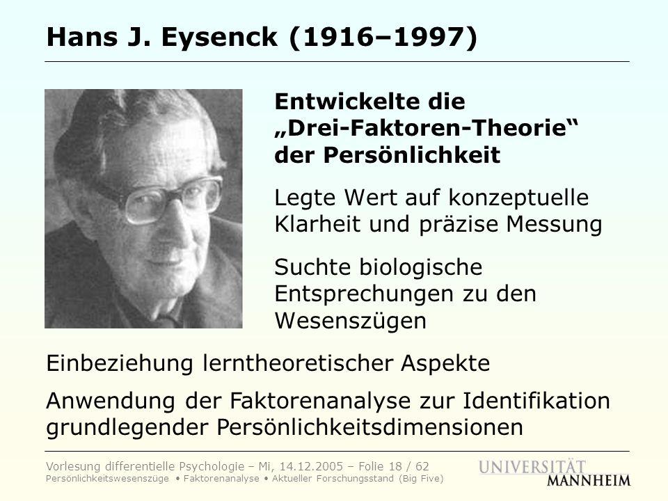 """Hans J. Eysenck (1916–1997) Entwickelte die """"Drei-Faktoren-Theorie der Persönlichkeit."""