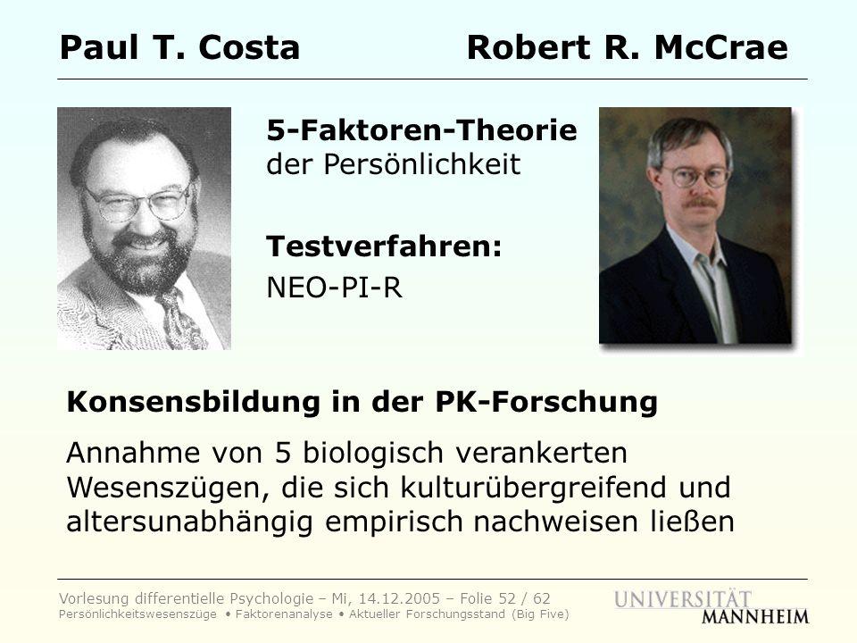 Paul T. Costa Robert R. McCrae 5-Faktoren-Theorie der Persönlichkeit