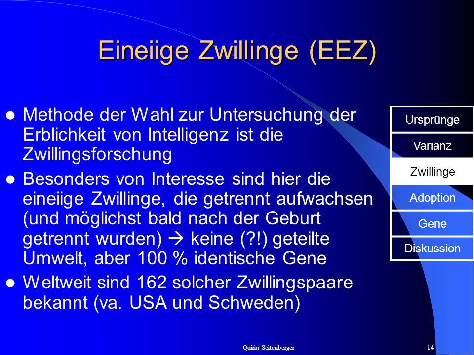 Eineiige Zwillinge (EEZ)