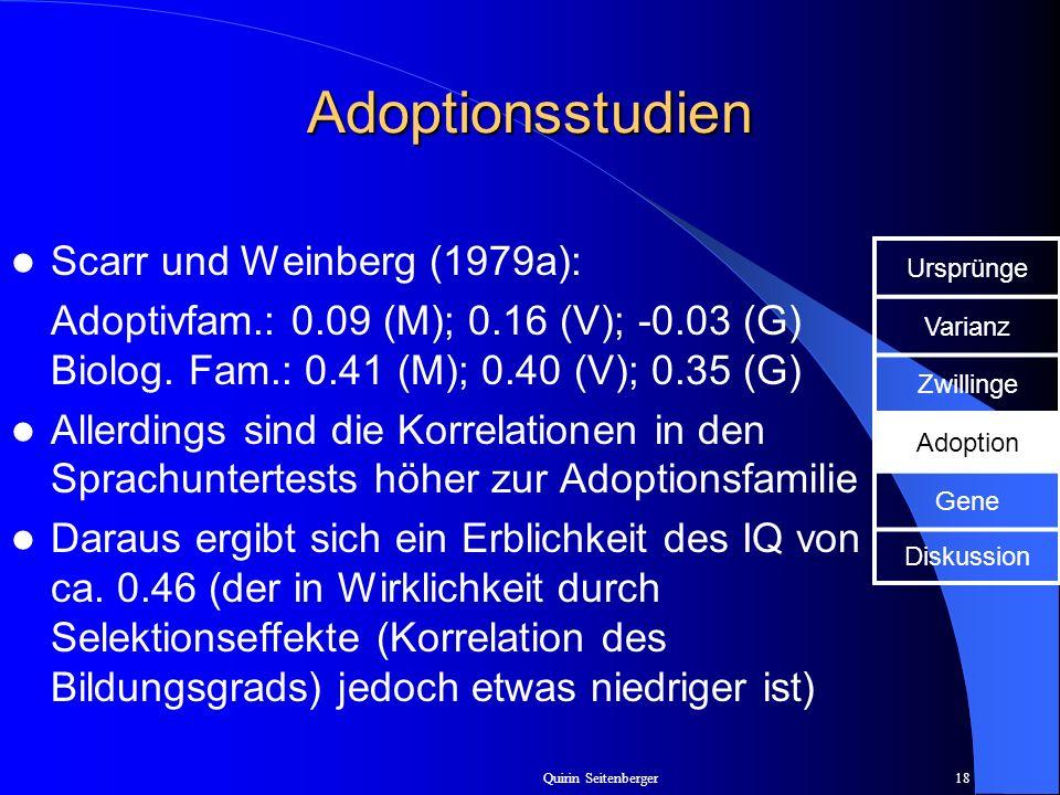 Adoptionsstudien Scarr und Weinberg (1979a):