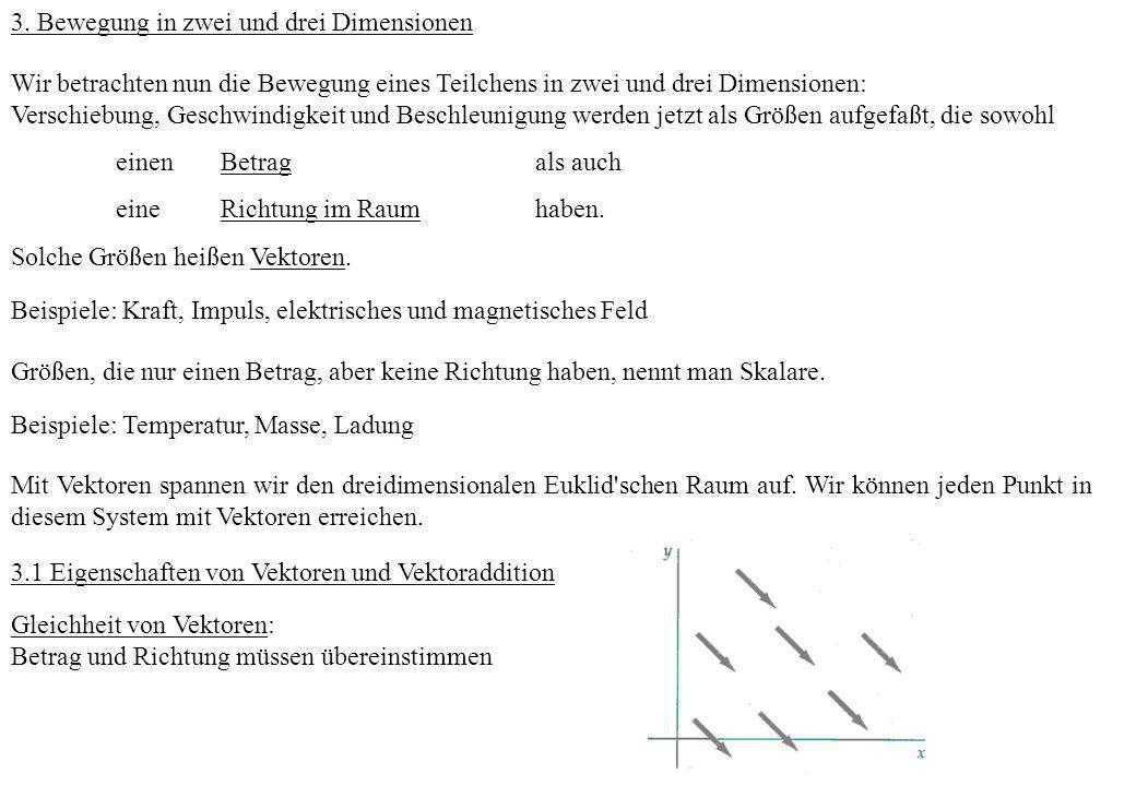 3. Bewegung in zwei und drei Dimensionen
