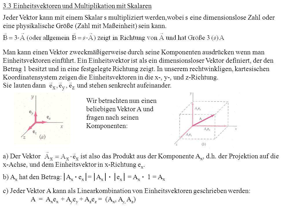 3.3 Einheitsvektoren und Multiplikation mit Skalaren