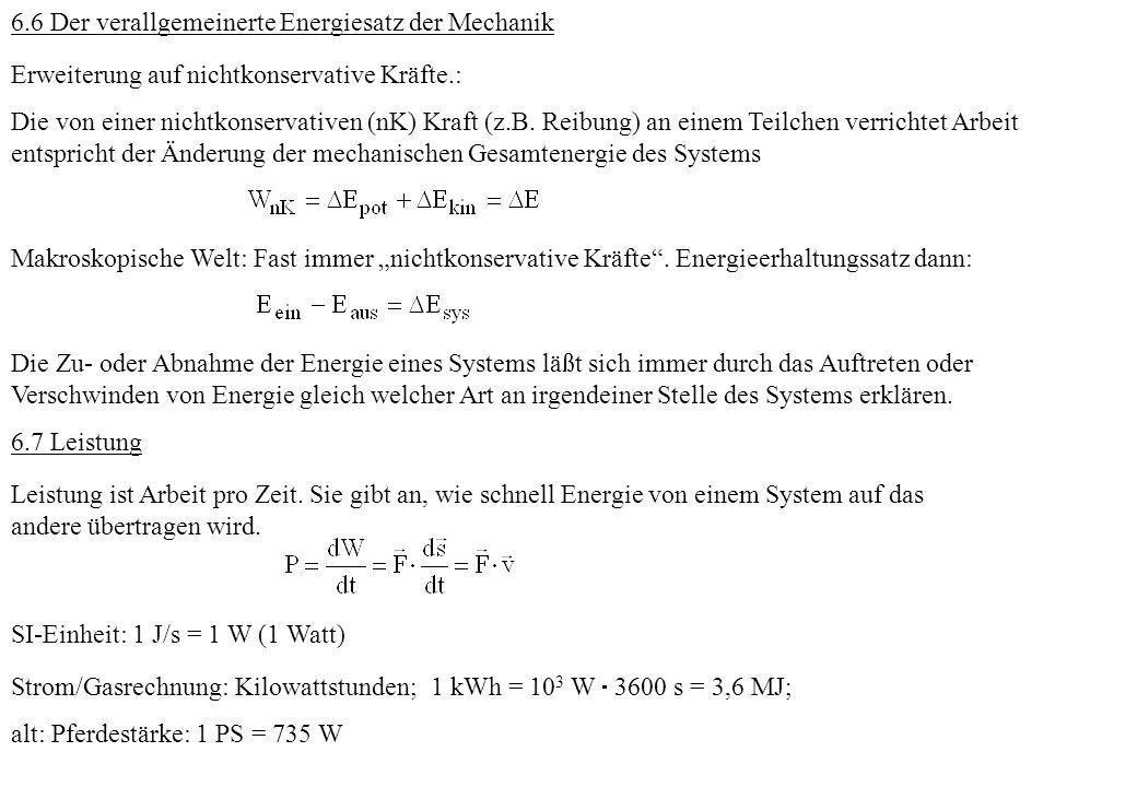 6.6 Der verallgemeinerte Energiesatz der Mechanik