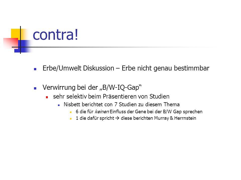 contra! Erbe/Umwelt Diskussion – Erbe nicht genau bestimmbar
