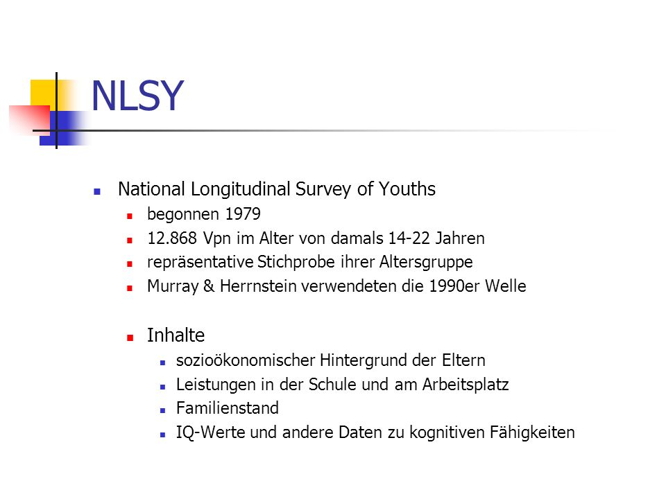 NLSY National Longitudinal Survey of Youths Inhalte begonnen 1979