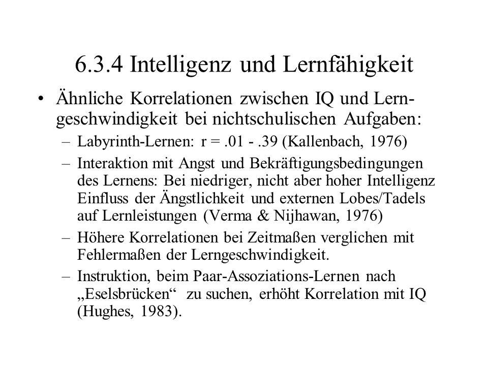 6.3.4 Intelligenz und Lernfähigkeit