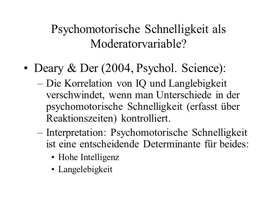 Psychomotorische Schnelligkeit als Moderatorvariable