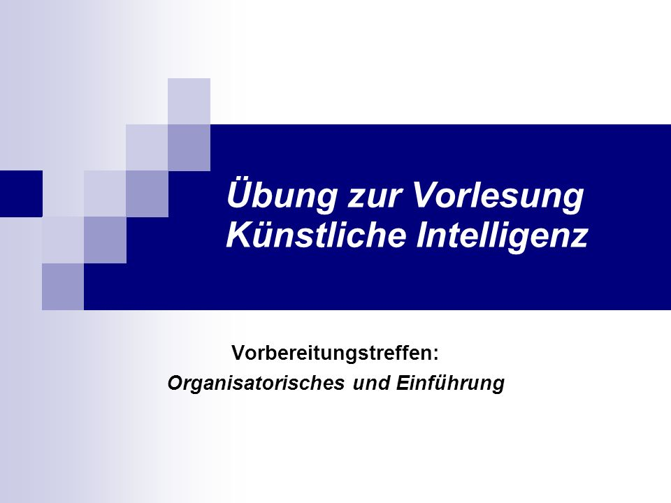 Übung zur Vorlesung Künstliche Intelligenz