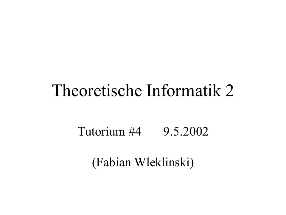 Theoretische Informatik 2