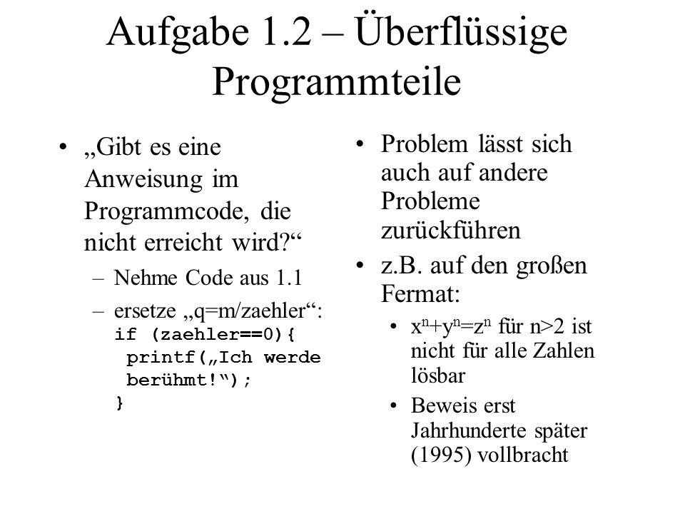 Aufgabe 1.2 – Überflüssige Programmteile