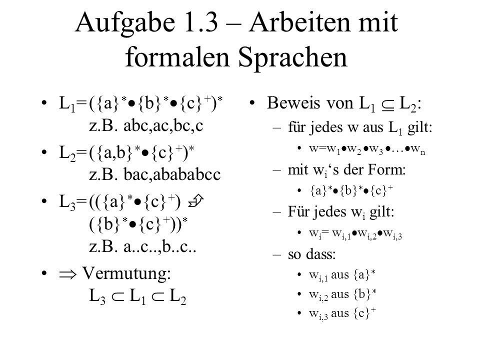 Aufgabe 1.3 – Arbeiten mit formalen Sprachen