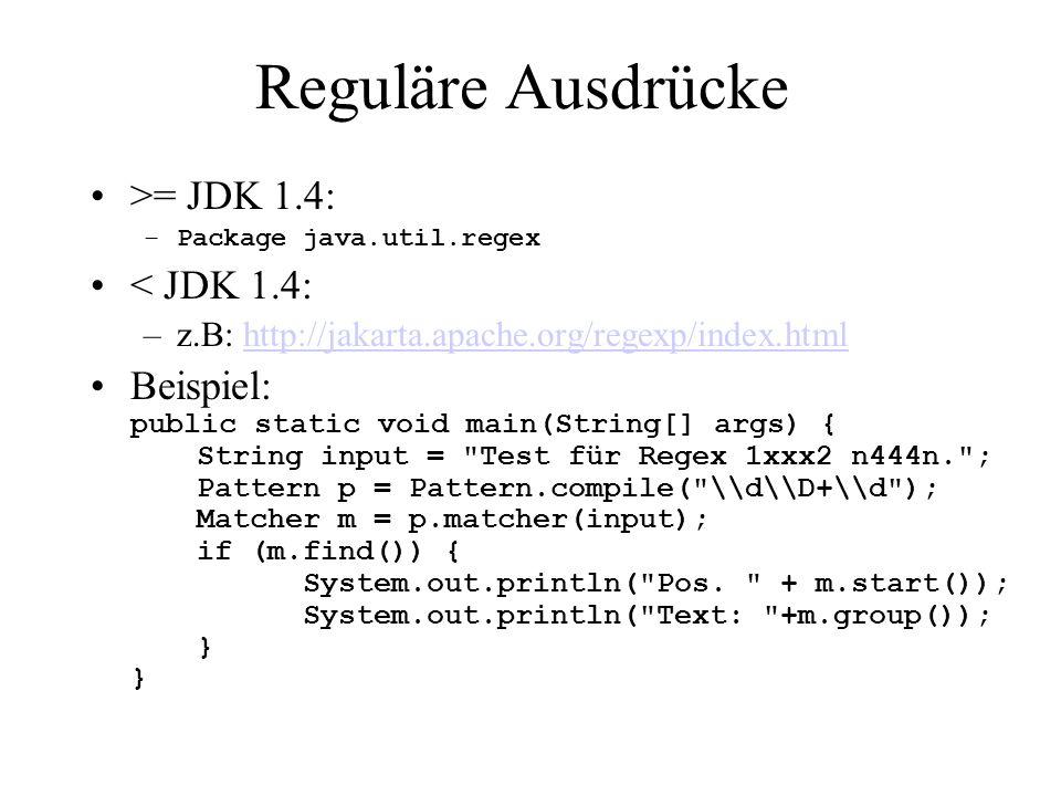 Reguläre Ausdrücke >= JDK 1.4: < JDK 1.4:
