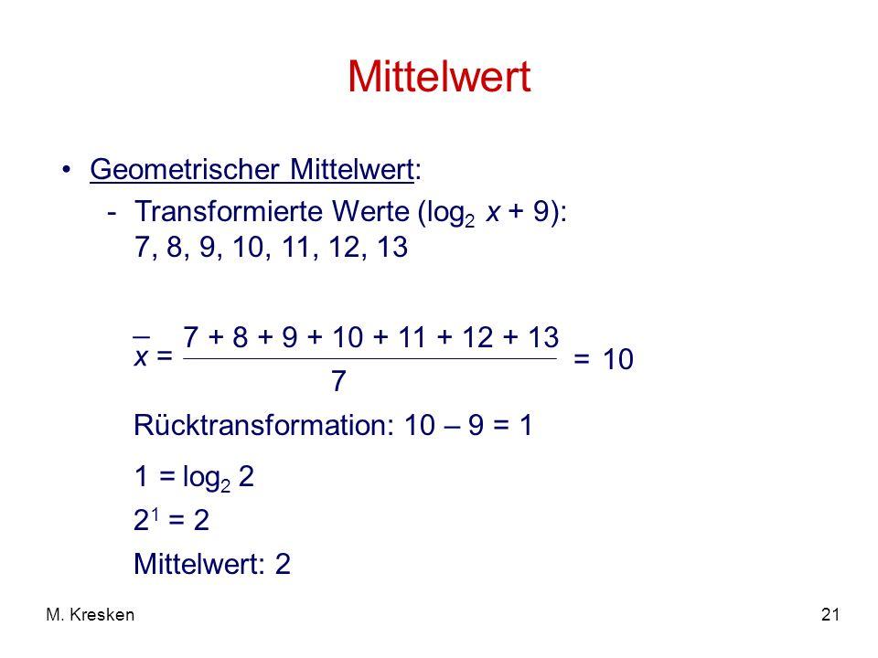 Mittelwert Geometrischer Mittelwert: