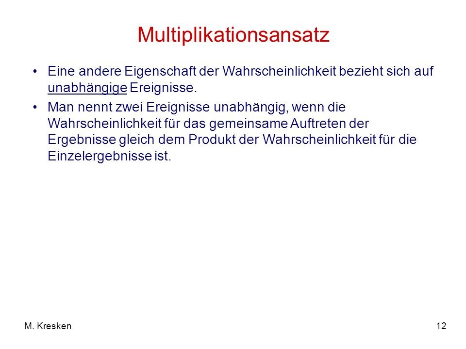 Multiplikationsansatz
