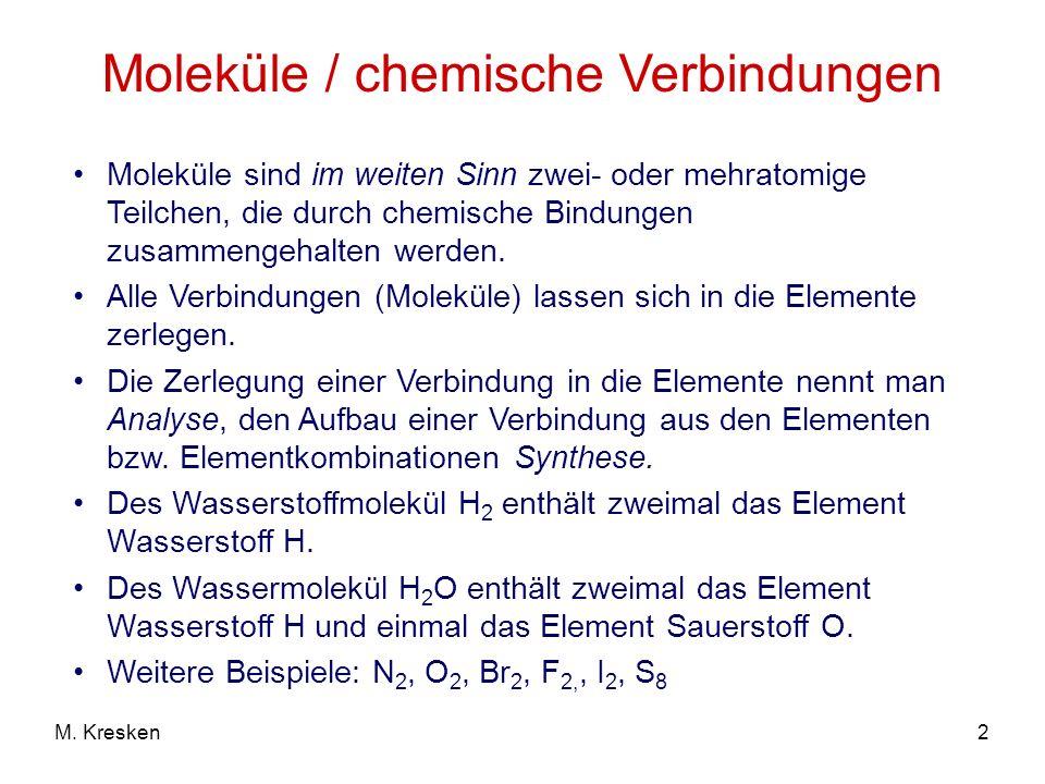 Moleküle / chemische Verbindungen
