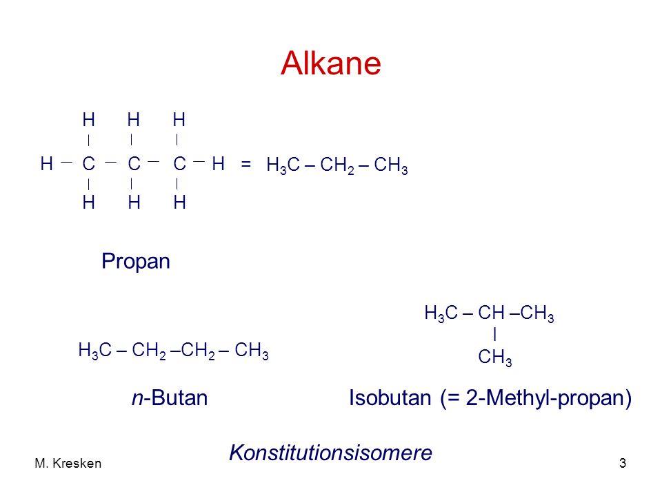 Isobutan (= 2-Methyl-propan)