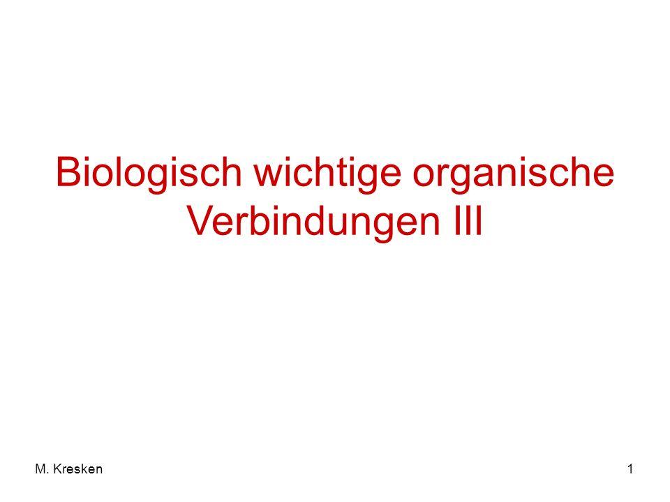 Biologisch wichtige organische Verbindungen III