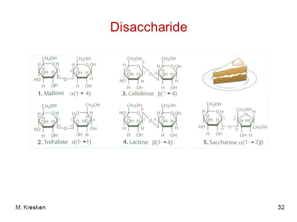 Disaccharide M. Kresken