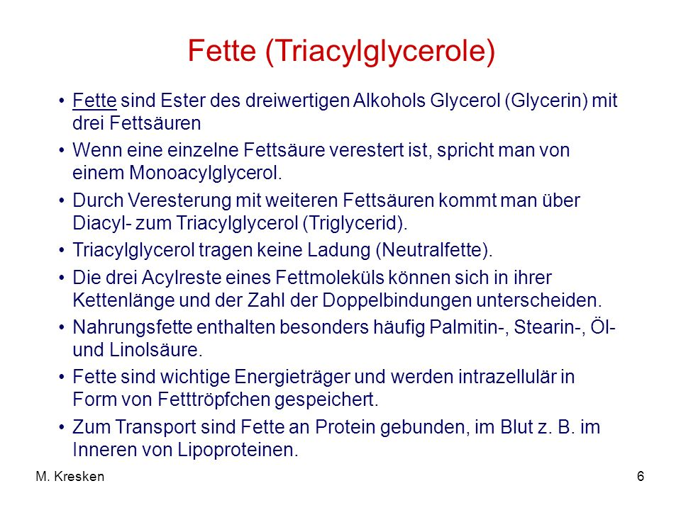 Fette (Triacylglycerole)