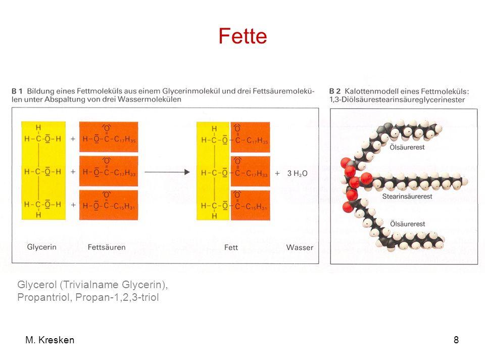 Fette Glycerol (Trivialname Glycerin), Propantriol, Propan-1,2,3-triol