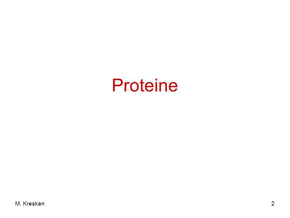 Proteine M. Kresken