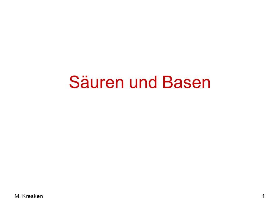 Säuren und Basen M. Kresken