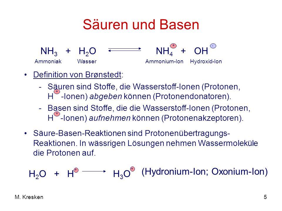 Säuren und Basen NH3 + H2O NH4 + OH (Hydronium-Ion; Oxonium-Ion)