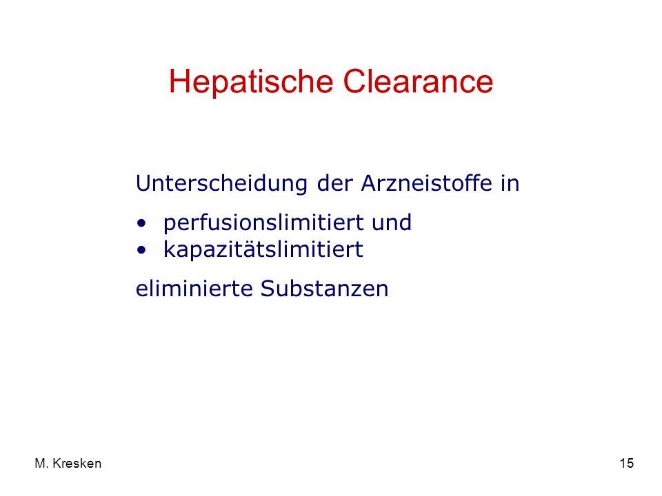 Hepatische Clearance Unterscheidung der Arzneistoffe in