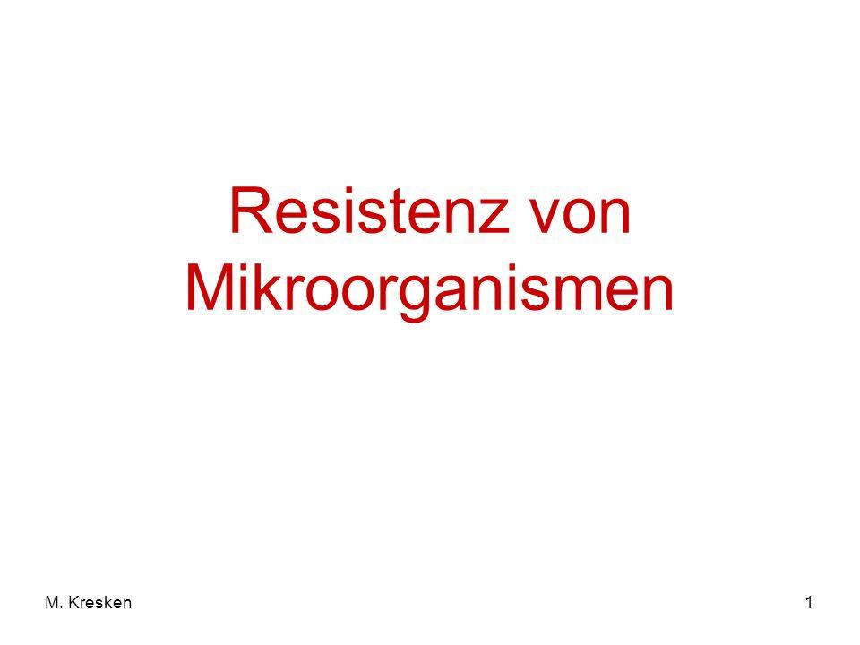Resistenz von Mikroorganismen