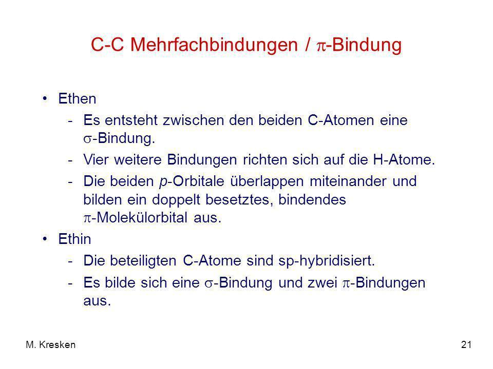 C-C Mehrfachbindungen / -Bindung