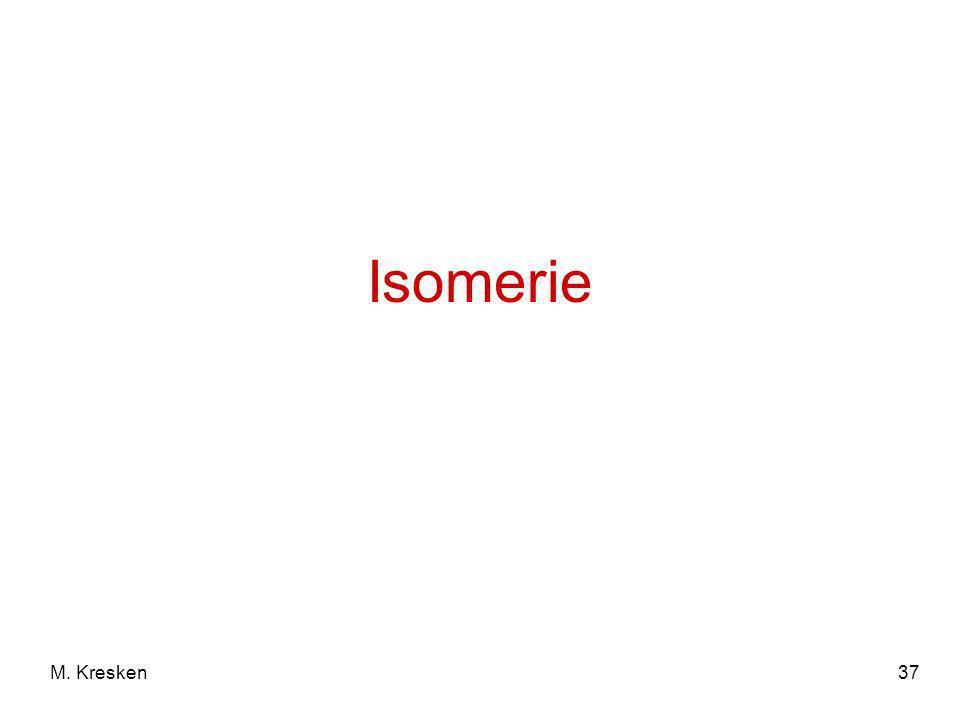 Isomerie M. Kresken