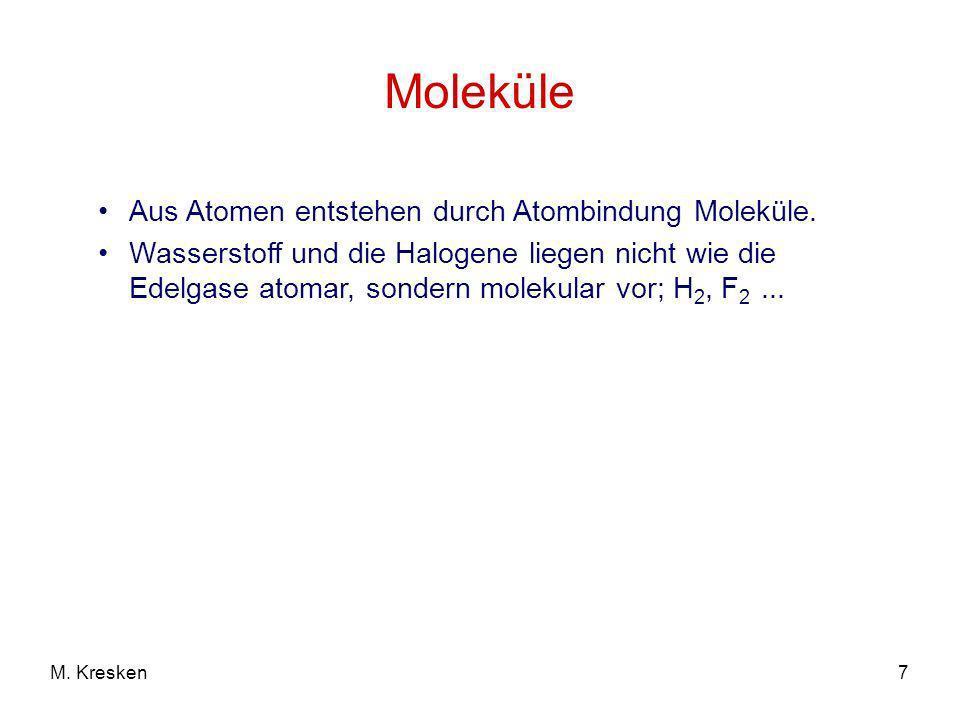Moleküle Aus Atomen entstehen durch Atombindung Moleküle.