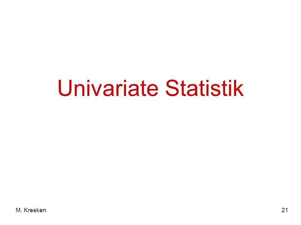 Univariate Statistik M. Kresken