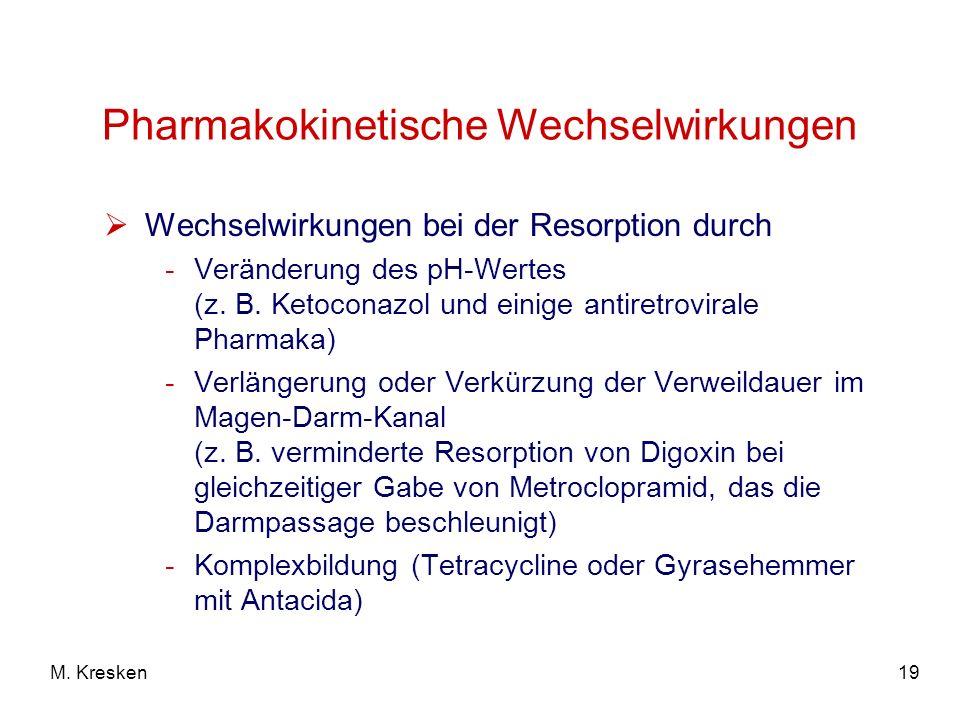 Pharmakokinetische Wechselwirkungen