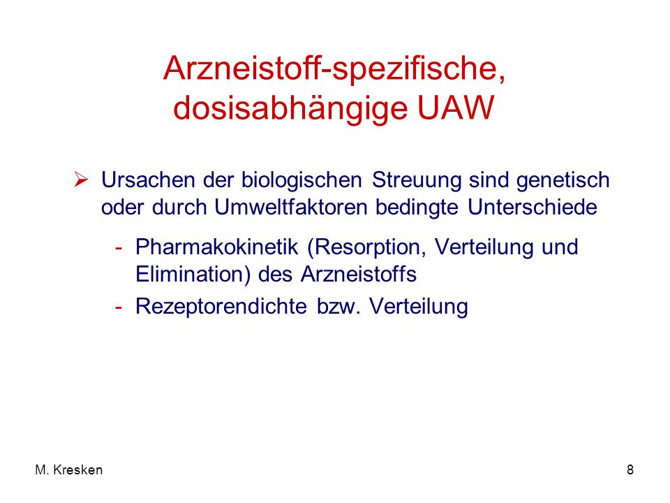 Arzneistoff-spezifische, dosisabhängige UAW