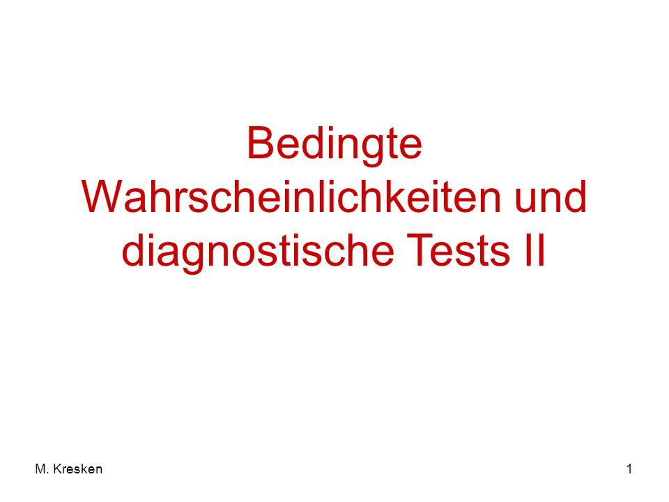 Bedingte Wahrscheinlichkeiten und diagnostische Tests II