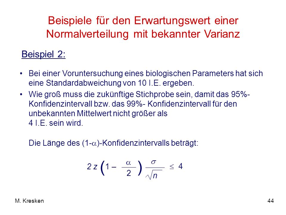 Beispiele für den Erwartungswert einer Normalverteilung mit bekannter Varianz