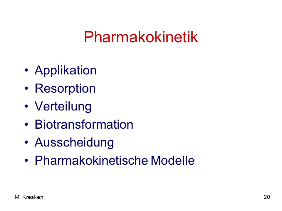 Pharmakokinetik Applikation Resorption Verteilung Biotransformation