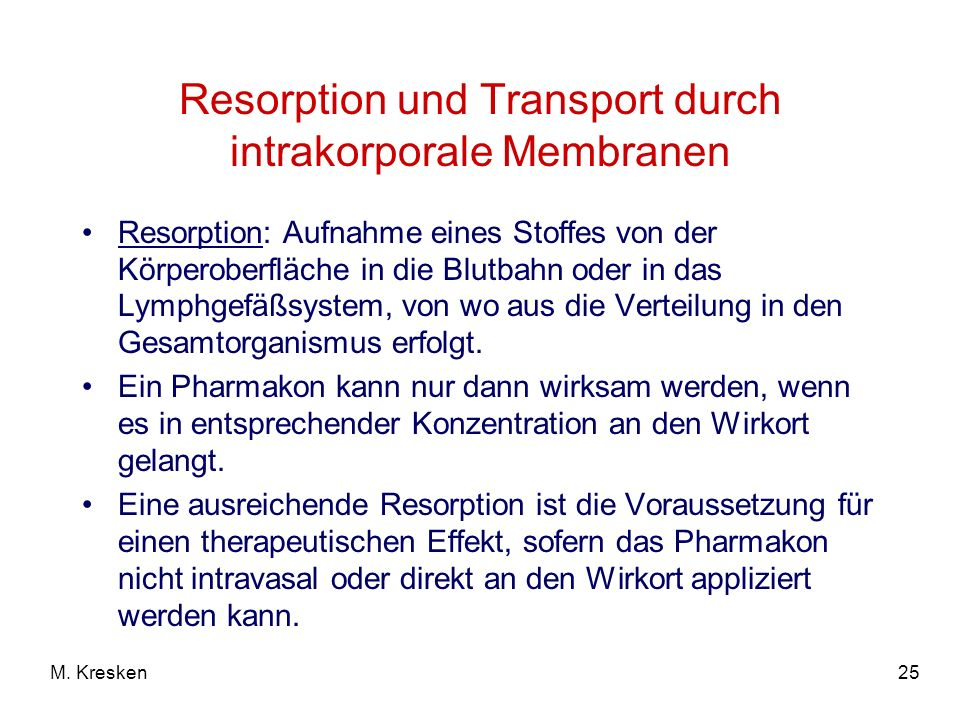 Resorption und Transport durch intrakorporale Membranen