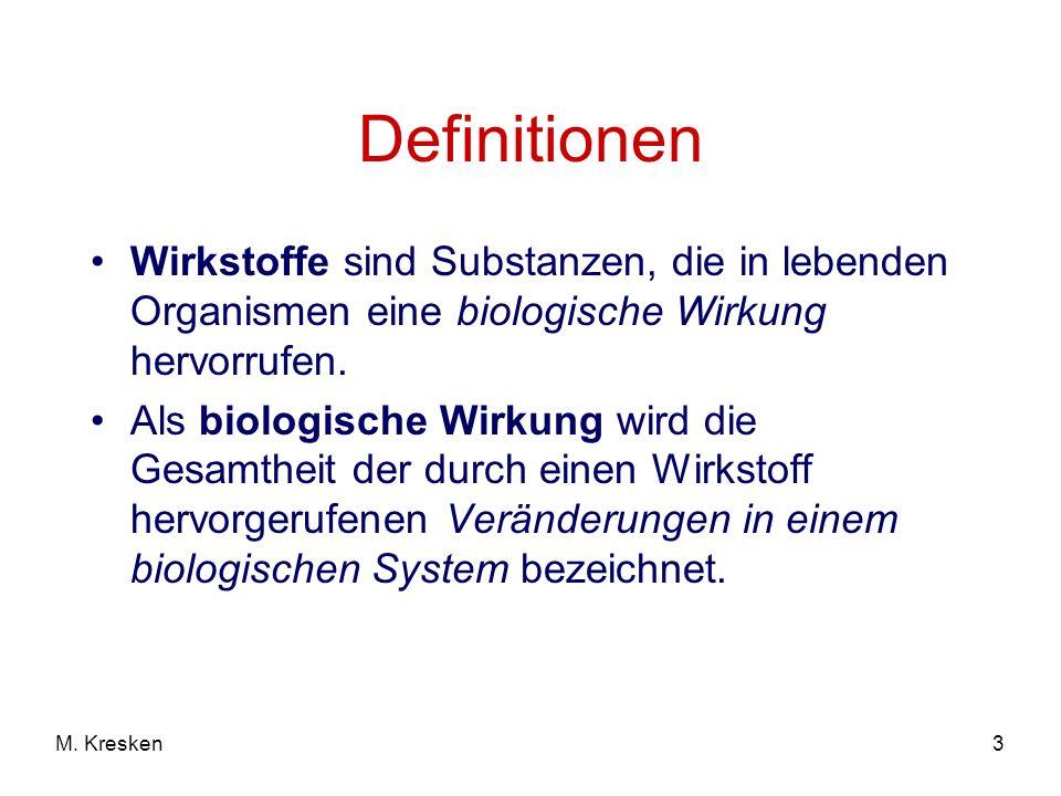 Definitionen Wirkstoffe sind Substanzen, die in lebenden Organismen eine biologische Wirkung hervorrufen.